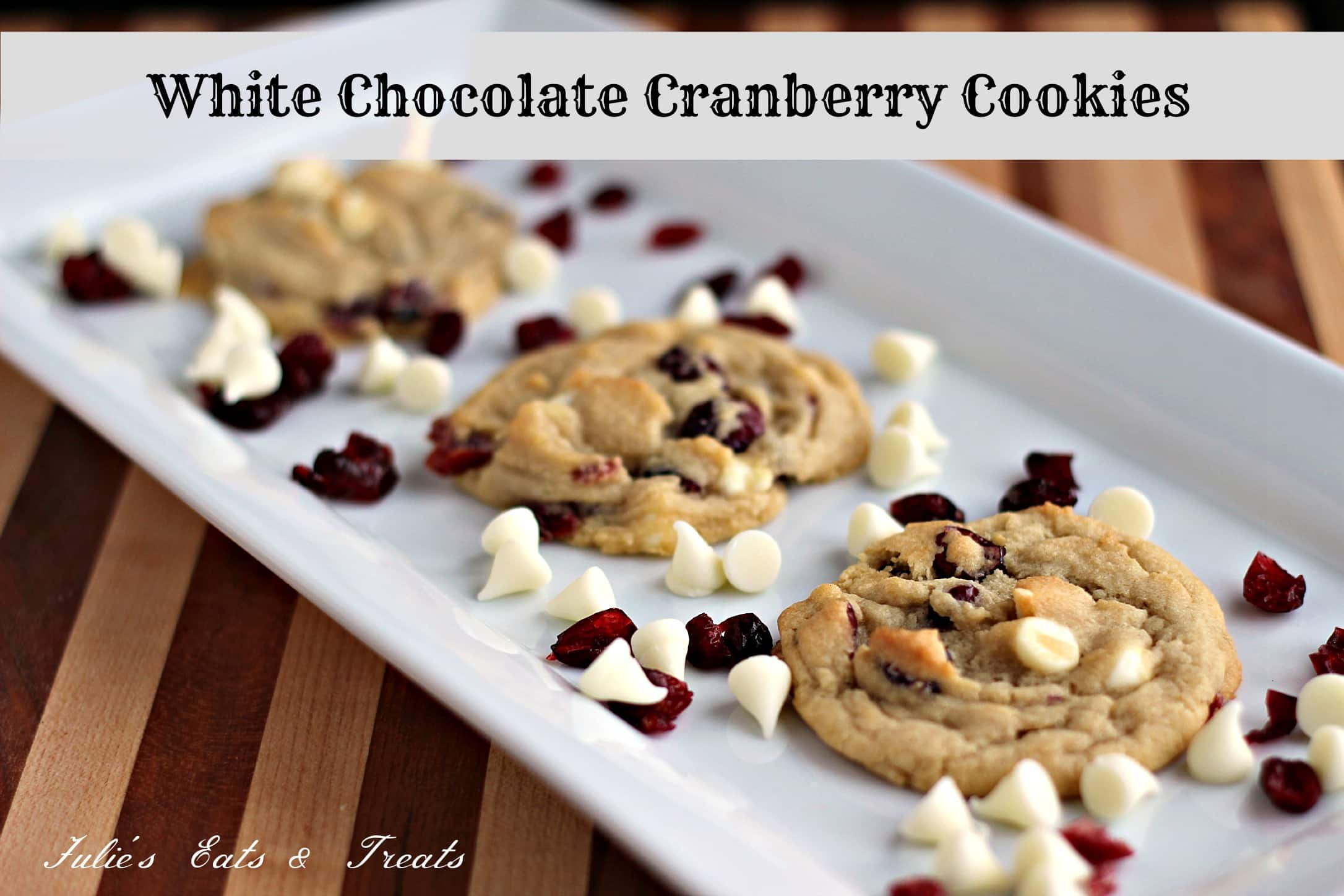 Chocolate and cranberry cookie recipes - Cookie man recipes