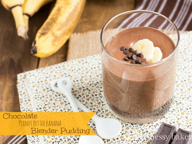Chocolate Peanut Butter Banana Blender Pudding | www.themessybakerblog.com