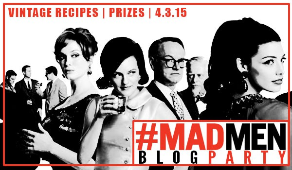 Mad Men Blog Party | Vintage Recipes + Prizes