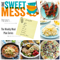 Weekly Meal Plan {One Sweet Mess}