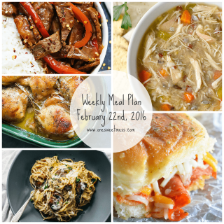Week of February 22nd, 2016 Weekly Meal Plan + Printable Grocery List