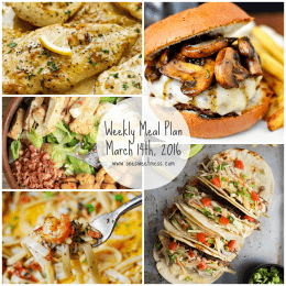 Week of March 14th, 2016 Weekly Meal Plan + Printable Grocery List