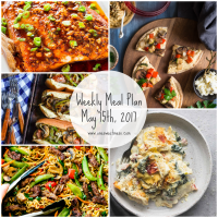 Week of May 15th, 2017 Weekly Meal Plan + Printable Grocery List