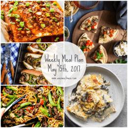 Week of May 15th, 2017 Weekly Meal Plan + Printable Grocery List